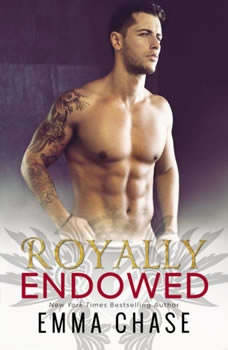 Royally Endowed, Emma Chase