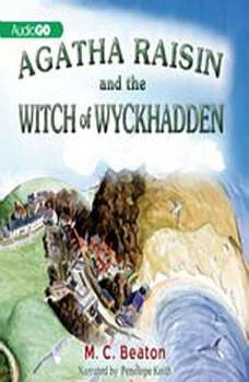 Agatha Raisin and the Witch of Wyckhadden, M. C. Beaton