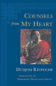 Counsels from My Heart, Dudjom