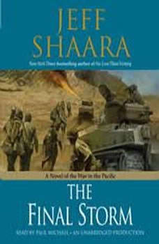The Final Storm: A Novel of the War in the Pacific, Jeff Shaara