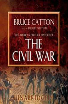 The American Heritage History of the Civil War, Bruce Catton