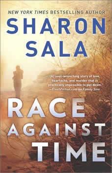 Race Against Time: A Novel of Romantic Suspense, Sharon Sala