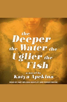 The Deeper the Water the Uglier the Fish, Katya Apekina