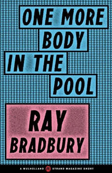 One More Body in the Pool, Ray Bradbury