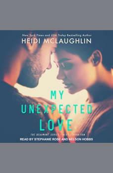 My Unexpected Love, Heidi McLaughlin
