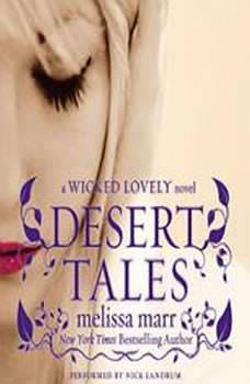 Desert Tales: A Wicked Lovely Novel, Melissa Marr