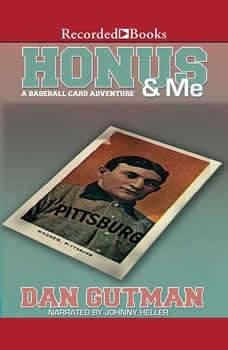 Honus & Me, Dan Gutman