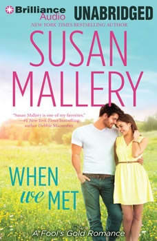 When We Met, Susan Mallery