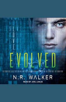 Evolved, N.R. Walker