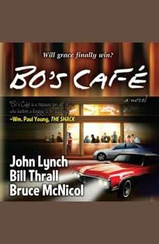 Bo's Cafe, Bill Thrall