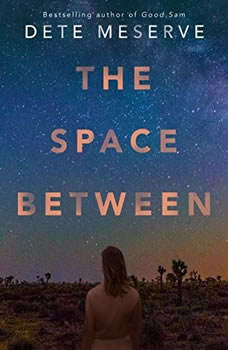 The Space Between, Dete Meserve