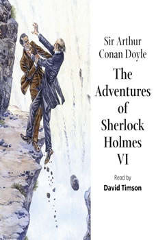 The Adventures of Sherlock Holmes – Volume VI, Sir Arthur Conan Doyle