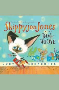Skippyjon Jones in the Dog-House, Judy Schachner