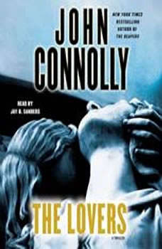 The Lovers: A Thriller, John Connolly