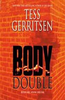 Body Double: A Rizzoli & Isles Novel, Tess Gerritsen