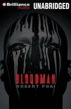 Bloodman, Robert Pobi