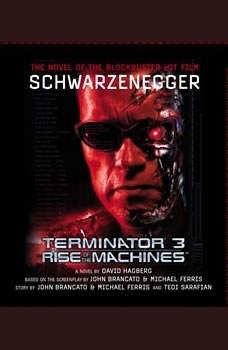 Terminator 3: Rise of the Machines, David Hagberg