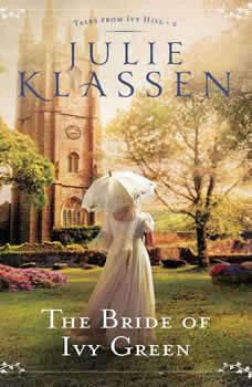 The Bride of Ivy Green, Julie Klassen