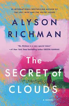 The Secret of Clouds, Alyson Richman