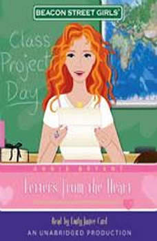 Beacon Street Girls #3: Letters From the Heart, Annie Bryant