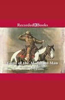 Guns of the Mountain Man, William W. Johnstone