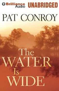 The Water is Wide, Pat Conroy