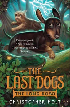 The Last Dogs: The Long Road, Christopher Holt