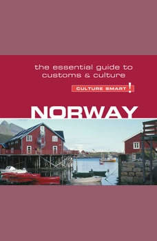 Norway - Culture Smart!: The Essential Guide to Customs & Culture, Linda March