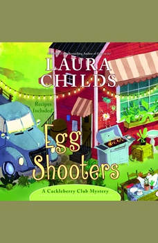 Egg Shooters, Laura Childs