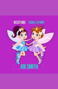 Bedtime Fable Story, Joe Smith