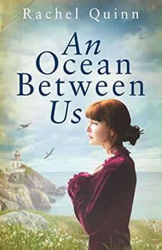 An Ocean Between Us, Rachel Quinn