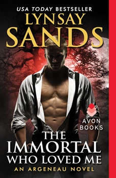 The Immortal Who Loved Me: An Argeneau Novel, Lynsay Sands