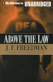 Above the Law, J. F. Freedman