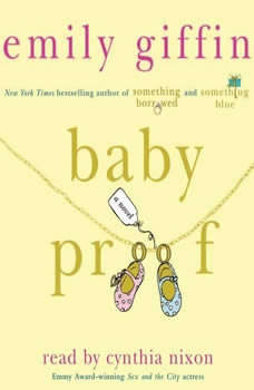 Baby Proof, Emily Giffin