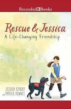 Rescue and Jessica: A Life-Changing Friendship, Jessica Kensky