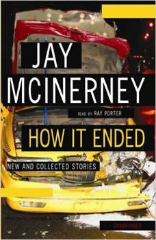 How It Ended: New and Collected Stories, Jay McInerney