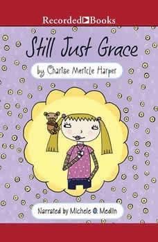 Still Just Grace, Charise Mericle Harper