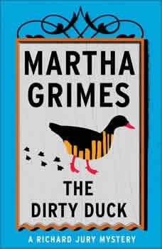 The Dirty Duck, Martha Grimes