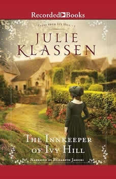 The Innkeeper of Ivy Hill, Julie Klassen