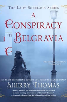 A Conspiracy in Belgravia, Sherry Thomas