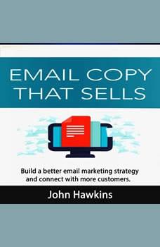 Email Copy That Sells, John Hawkins
