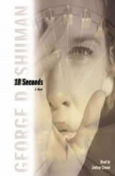 18 Seconds, George D. Shuman