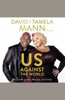 Us Against the World: Our Secrets to Love, Marriage, and Family, David and Tamela Mann