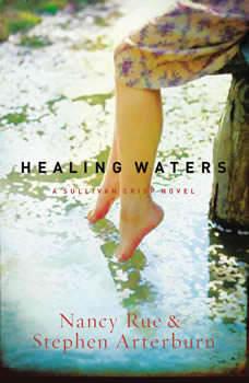 Healing Waters, Nancy N. Rue