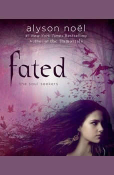 Fated, Alyson Noel