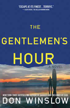 The Gentlemen's Hour, Don Winslow