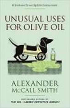 Unusual Uses for Olive Oil, Alexander McCall Smith