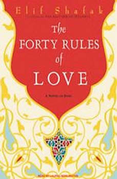 The Forty Rules of Love: A Novel of Rumi, Elif Shafak