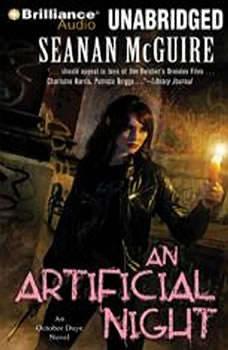 Artificial Night, An: An October Daye Novel, Seanan McGuire
