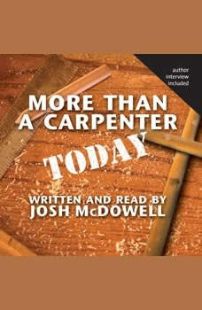 More Than a Carpenter Today, Josh McDowell